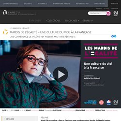 Mardis de l'égalité – Une culture du viol à la française