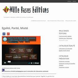 Egalité, Parité, Mixité - MILLE BASES EDITIONSMILLE BASES EDITIONS