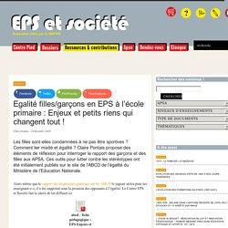 Egalité filles/garçons en EPS à l'école primaire : Enjeux et petits riens qui (...) - EPS & Société