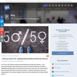 0417 Revue du web #149 : égalité professionnelle et droits des femmes