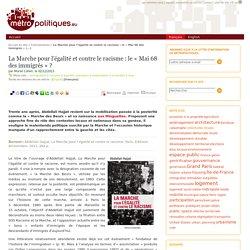 La Marche pour l'égalité et contre le racisme : le « Mai 68 des immigrés »