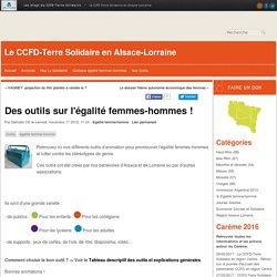Des outils sur l'égalité femmes-hommes ! - Le CCFD-Terre Solidaire en Alsace-Lorraine