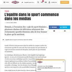 L'égalitédans le sport commence dans les médias