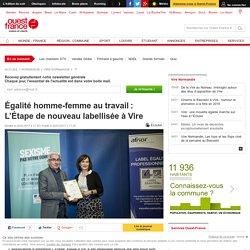Égalité homme-femme au travail: L'Étape de nouveau labellisée à Vire