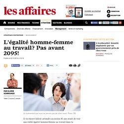 L'égalité homme-femme au travail? Pas avant 2095!