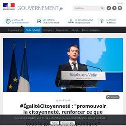 """#ÉgalitéCitoyenneté : """"promouvoir la citoyenneté, renforcer ce que nous avons de commun, redonner à tous le goût de la République"""""""