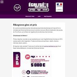 ÉgalitéE 2014 — Le concours — Règles et prix