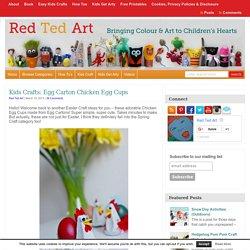 Egg Carton Crafts - Chicken Egg Cups