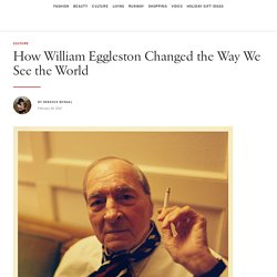 How William Eggleston Changed the Way We See the World: An Interview With the Legendary Photographer