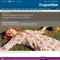 William Eggleston: Portraits review – momentous, trivial, marvellous
