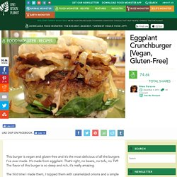 The Vegan Eggplant Crunchburger [GF]