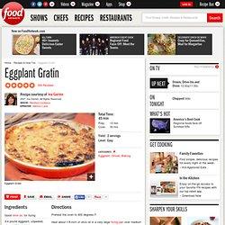 Eggplant Gratin Recipe : Ina Garten
