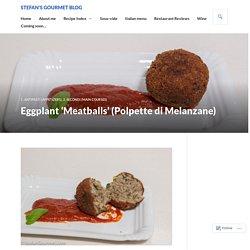 Eggplant 'Meatballs' (Polpette di Melanzane)