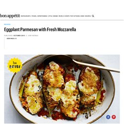 Eggplant Parmesan with Fresh Mozzarella Recipe