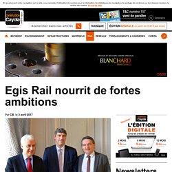 Egis Rail nourrit de fortes ambitions