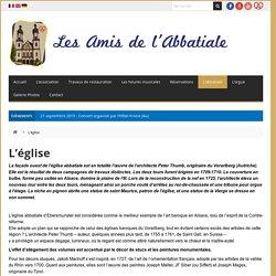 L'église - Amis de l'Abbatiale Ebersmunster I Centre Alsace