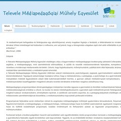Egyesület - Televele Médiapedagógiai Műhely Egyesület
