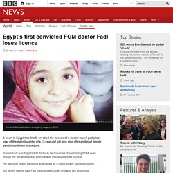 Egypt's first convicted FGM doctor Fadl loses licence