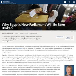 Why Egypt's New Parliament Will Be Born Broken