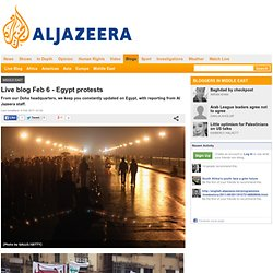 Live blog Feb 6 - Egypt protests