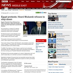 Egypt protests: Hosni Mubarak refuses to step down