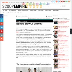 Egypt: Stay Or Leave?