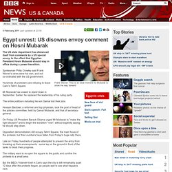 Egypt unrest: Hosni Mubarak must stay - US envoy