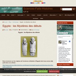 Egypte : les Mystères des débuts