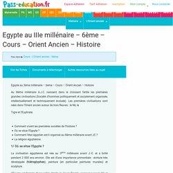 Egypte au IIIe millénaire – 6ème – Cours – Orient Ancien – Histoire