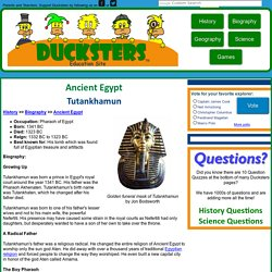 Ancient Egyptian Biography for Kids: Tutankhamun