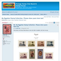 My Egyptian Stamp Collection. Please show yours here too! - Page 3 - Postage Stamp Chat Board & Stamp Forum