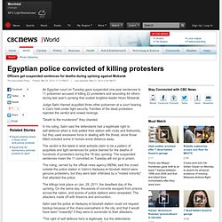 Egyptian police convicted of killing protesters - World