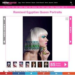 Remixed Egyptian Queen Portraits : Oriana Layendecker