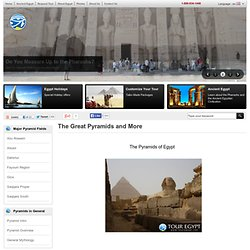 Egyptian Pyramids: The Great Pyramids and More