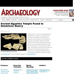 Ancient Egyptian Temple Found in Sandstone Quarry