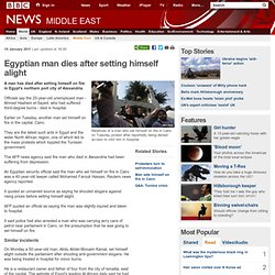 Egyptian man dies after setting himself alight