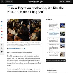 In new Egyptian textbooks, 'it's like the revolution didn't happen'