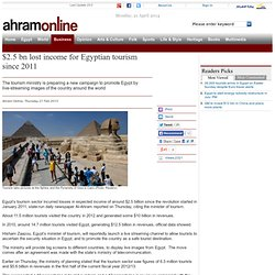 $2.5 bn lost income for Egyptian tourism since 2011 - Economy - Business