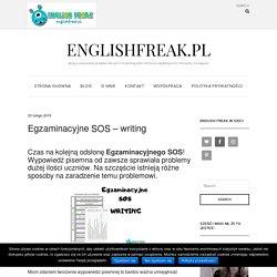 Egzaminacyjne SOS - writing - englishfreak.pl