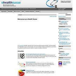 eHealth - Bienvenue sur eHealth Suisse