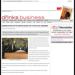 Ehrmanns puts spotlight on vintage Sherry