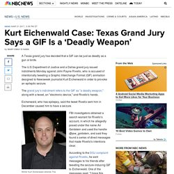 Kurt Eichenwald Case: Texas Grand Jury Says a GIF Is a 'Deadly Weapon'