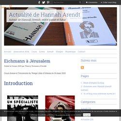 Eichmann à Jérusalem - Actualité de Hannah Arendt