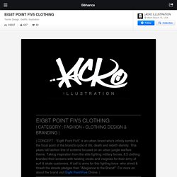 EIG8T POINT FIV5 CLOTHING on the Behance Network