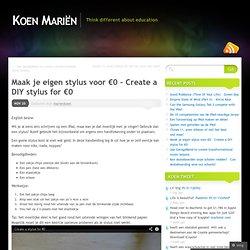 Maak je eigen stylus voor €0 – Create a DIY stylus for €0 « Koen Mariën blogs