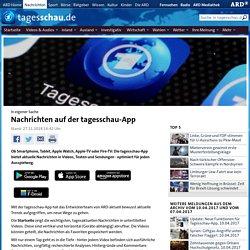 In eigener Sache: Nachrichten auf der tagesschau-App