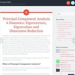 Principal Component Analysis 4 Dummies: Eigenvectors, Eigenvalues and Dimension Reduction