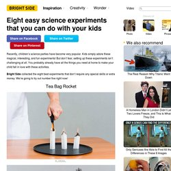 Eight easy science experiments that you can do with your kids