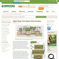 Eight Steps to a Water-Wise Garden: Gardener's Supply