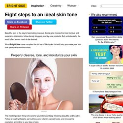 Eight steps to an ideal skin tone